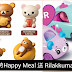 《优惠每天有 Promotion》McDonald's 再次推出精美Rilakkuma,Thomas & Friends, Monster Jam 和 Cutie Cars 玩具! 买Happy Meal 就有送!