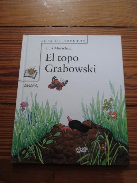 El topo Grabowski, Luis Murschetz