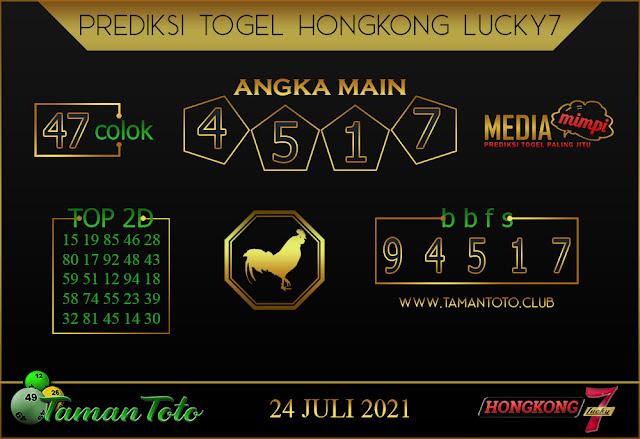 Prediksi Togel HONGKONG LUCKY 7 TAMAN TOTO 24 JULI 2021