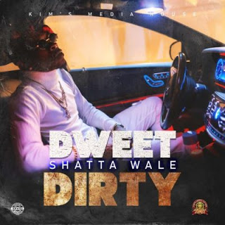 Shatta Wale - Dweet Dirty (Prod. By Kima Media House)