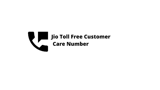 Reliance Jio Customer Care  Number And All States Toll Free Helpline Number