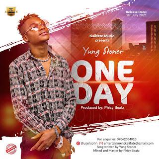 MUSIC: Yung Stoner - One Day | @vibeboistoner