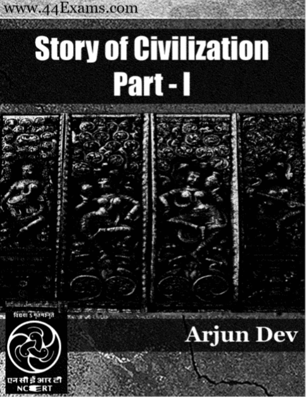 The-Story-of-Civilization-Part-I-and-II-by-Arjun-Dev-For-UPSC-Exam-PDF-Book