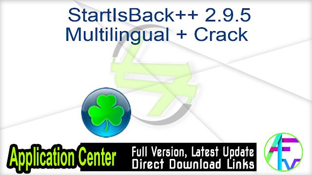 StartIsBack++ 2.9.5 Multilingual + Crack