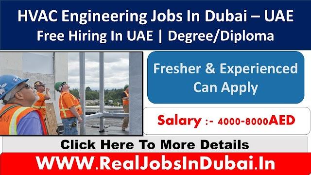 HVAC Engineering Jobs In Dubai - UAE 2020