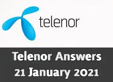 Telenor Quiz Today 21 Jan 2021   Telenor Answers 21 January 2021
