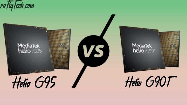 مقارنة  بين معالج ميدياتك Helio G95 و Helio G90T