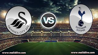 مشاهدة مباراة توتنهام وسوانزي سيتي Swansea city Vs Tottenham hotspur بث مباشر بتاريخ 02-01-2018 الدوري الانجليزي