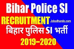 Bihar Police SI Recruitment 2019 | Bihar Police SI New Vacancy 2019