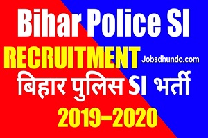 Bihar Police SI Recruitment 2019 | Bihar Police SI New Vacancy 2019