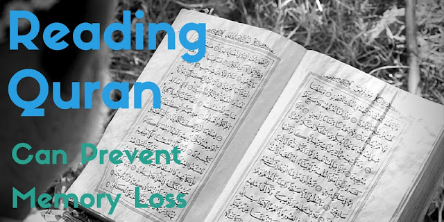 reading quran can prevent memory loss