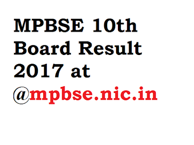 MPBSE 10th Board Result 2017 at mpbse.nic.in