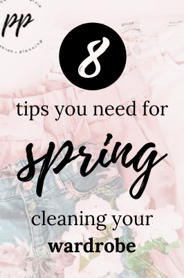 8 Tips You Need for Spring Cleaning Your Wardrobe