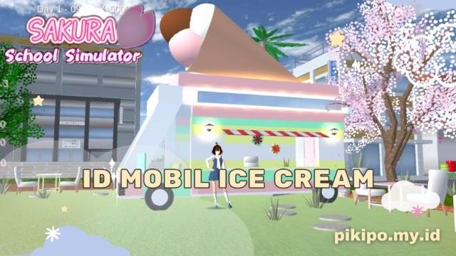 ID Mobil Ice Ceam Di Sakura School Simulator