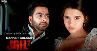 जेल २ Jail 2 Lyrics in Hindi - Mankrit Aulakh