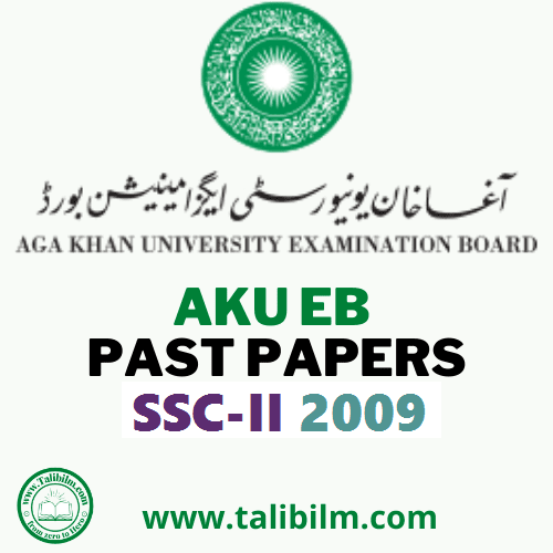 AKU-EB Solved Past papers SSC-II 2009