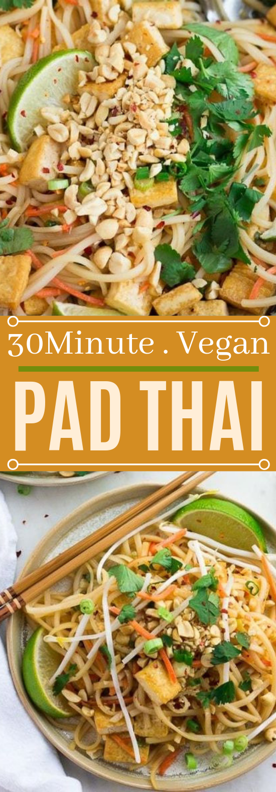 30 Minute Vegan Pad Thai #vegan #glutenfree