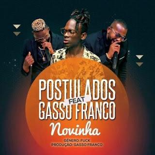 Postulados - Novinha (feat. Gasso Franco) [Prod. by Gasso Franco]