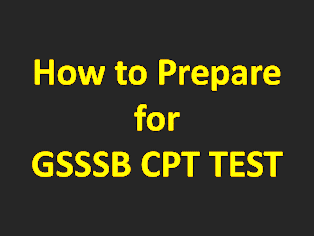 How to prepare for the GSSSB CPT Test