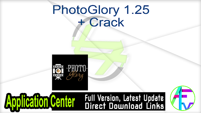 PhotoGlory 1.25 + Crack