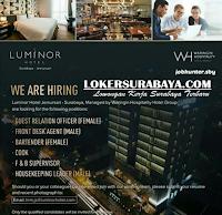 We Are Hiring at Luminator Hotel Jemursari Surabaya Agustus 2020
