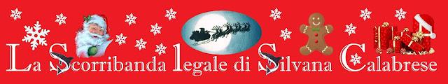 Blog La scorribanda legale intestazione natalizia. Silvana Calabrese