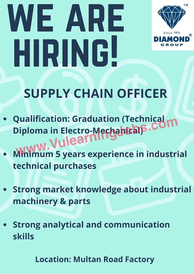 Diamond Group Of Industries Jobs July 2021 Supply Chain Officer Latest