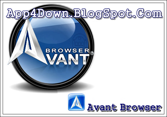 Latest Android Apps & Software - AppFor2019: Avant Browser 2015 Build 9 For Windows