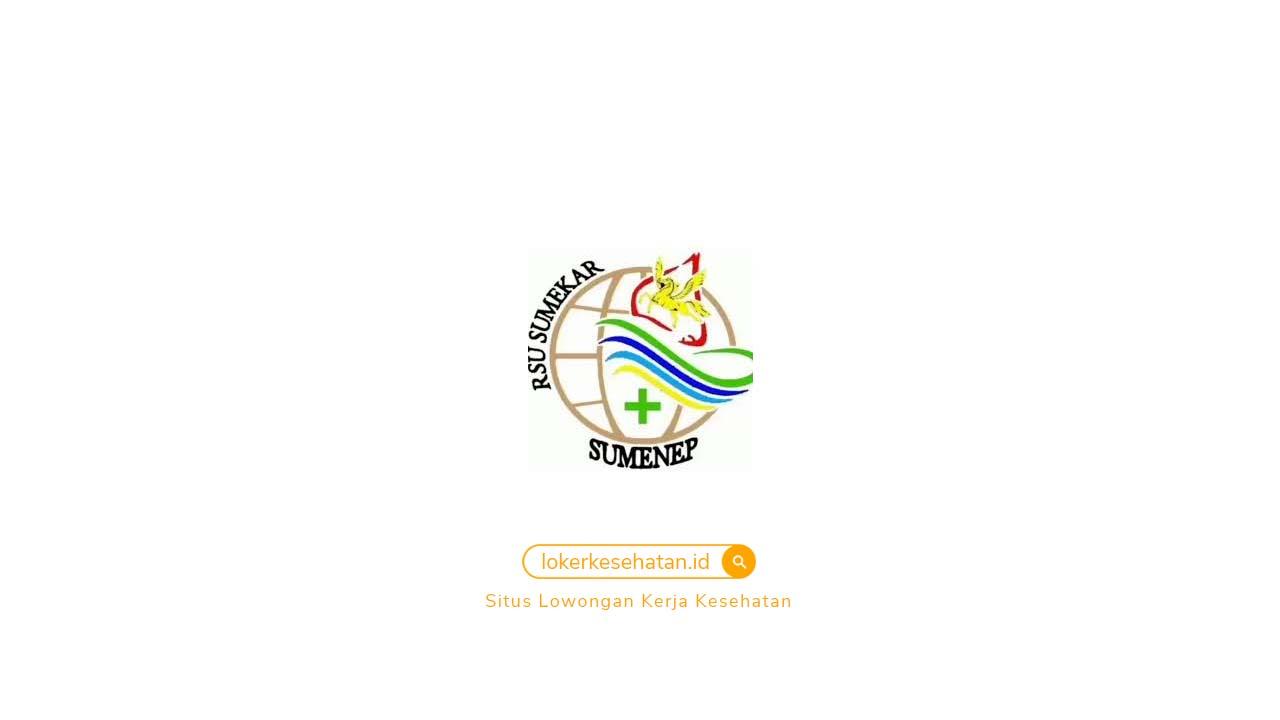 Lowongan Kerja RSU Sumekar Sumenep Jawa Timur