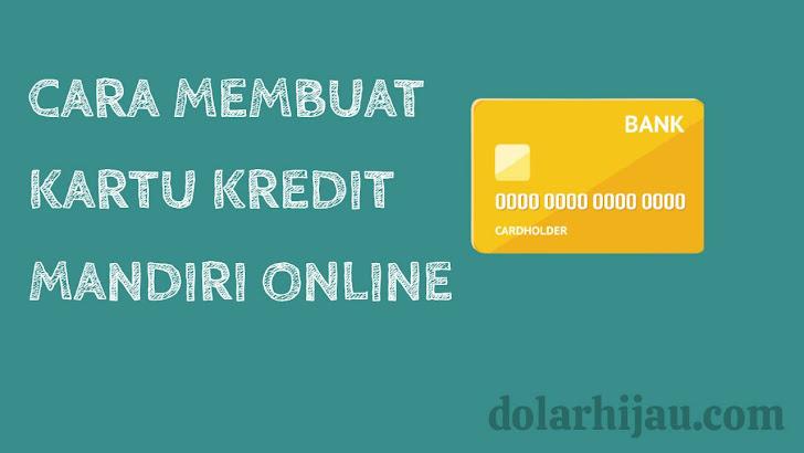 cara membuat kartu kredit mandiri secara online