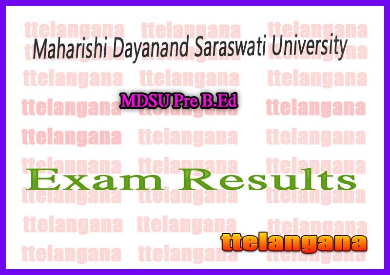 Maharishi Dayanand Saraswati University BA B.Sc B.Ed Result