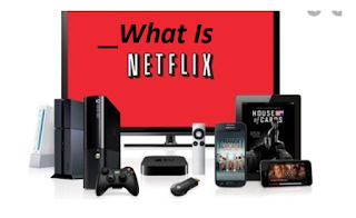 What is Netflix – How to Use Netflix Free Trial | What Netflix Includes | Facts About Netflix