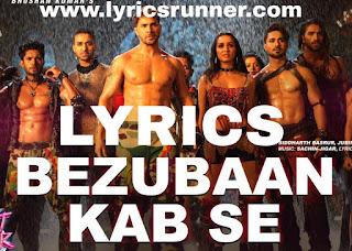 Bezubaan Song Lyrics Street Dancer 3d