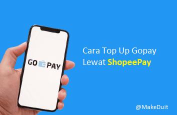 Cara Top Up Gopay Lewat ShopeePay via Transfer / QRIS