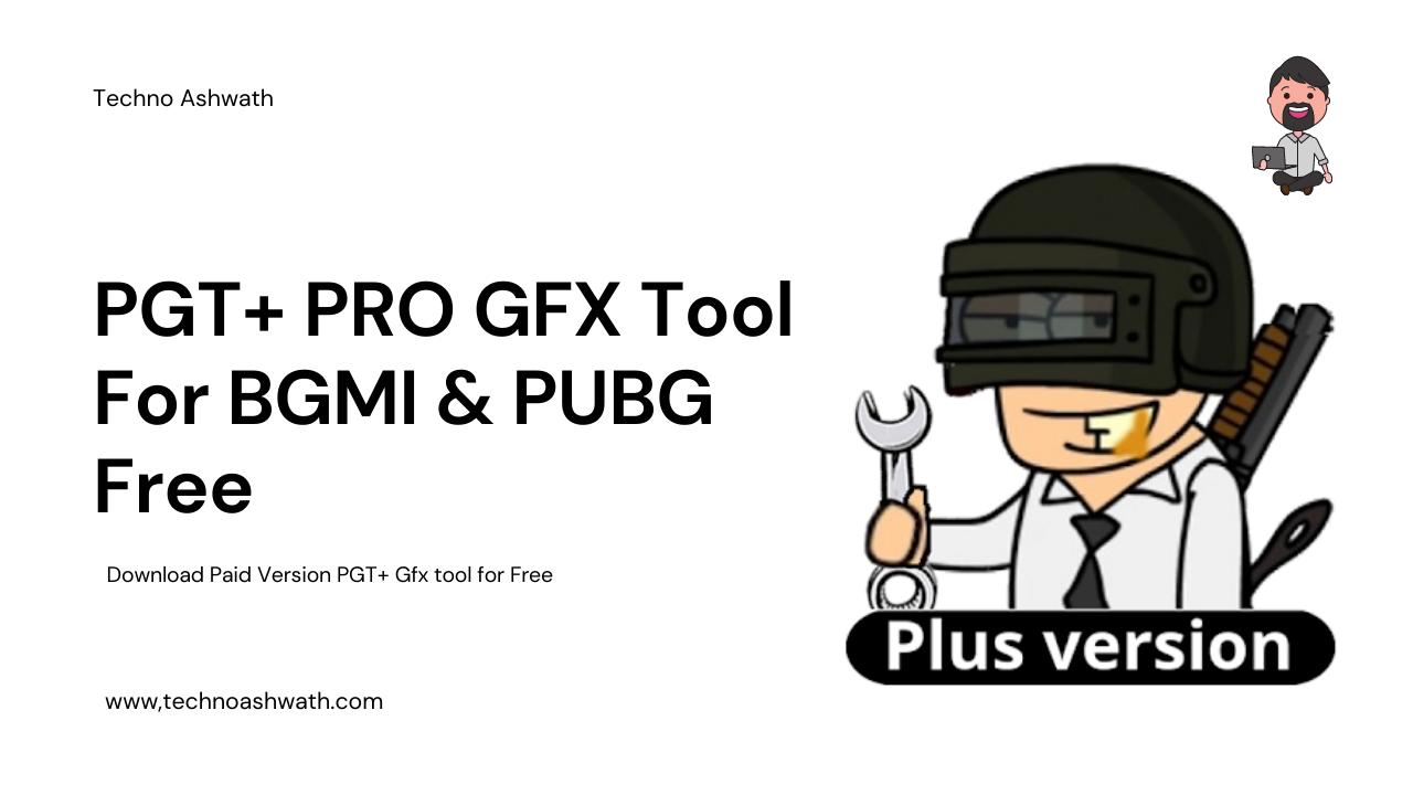 PGT+ PRO GFX Tool For BGMI & PUBG Free Download