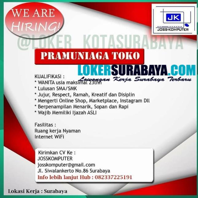 Info Lowongan Kerja Surabaya Di Joss Komputer Juni 2020 Lowongan Kerja Surabaya Januari 2021 Lowongan Kerja Jawa Timur Terbaru