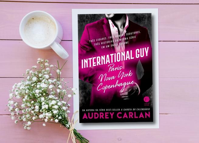 International Guy: Paris, Nova York, Copenhague | Audrey Carlan