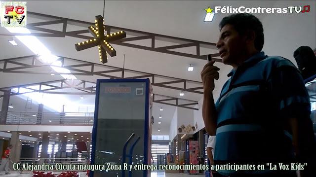 """En Cúcuta, CC Alejandría inaugura Zona """"R"""" Restaurante y entrega reconocimientos a participantes en """"La Voz Kids"""" ★FélixContrerasTV♫"""