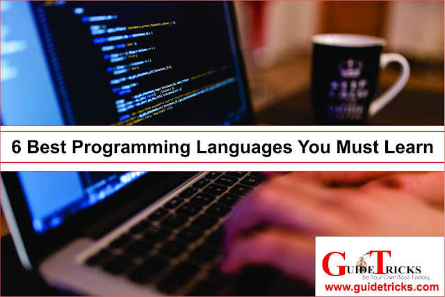 6 Best Programming Languages You Must Learn 2018
