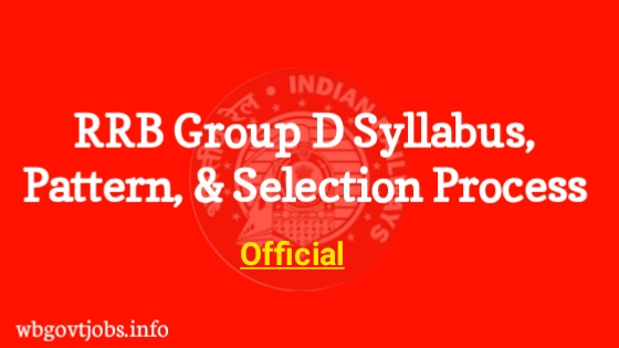 RRB D Group Syllabus, Exam Pattern, Selection Process Details