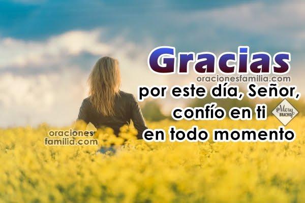Oración de acción de gracias, agradecimiento en la mañana, buenos días con plegaria religiosa, imágenes con oraciones, mensajes cristianos acción de gracias por Mery Bracho.