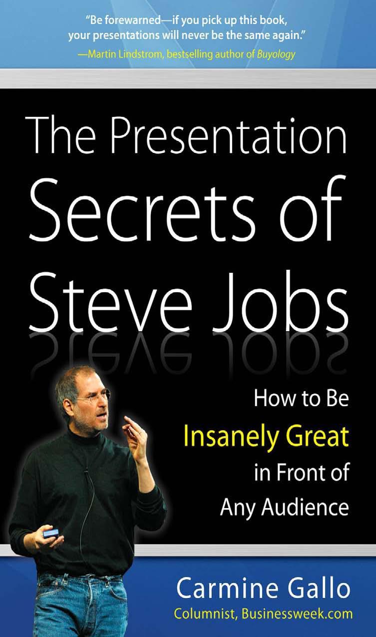 The Presentation Secrets of Steve Jobs – Carmine Gallo