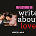 Reflections on Write About Love