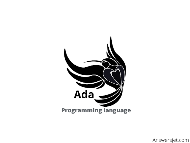 Ada Programming Language: history, features, applications, why learn?