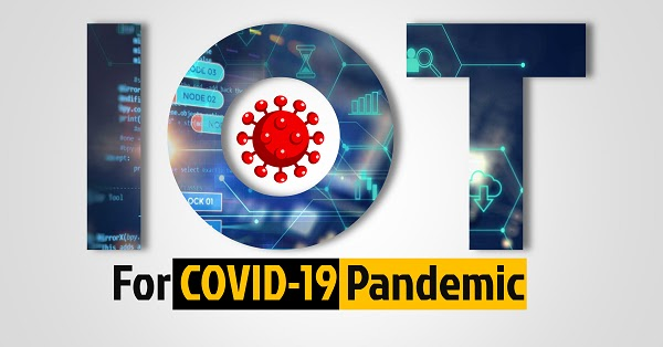 IoT for covid-19 pandemic