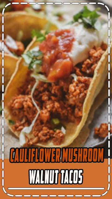 The BEST Cauliflower Mushroom Walnut Tacos is made with cauliflower, mushrooms, walnuts, and spices. It's so easy to make and ready in only 20 minutes. The perfect vegan 'meat' substitute.