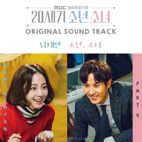 Nam Taehyun (South Club) – 20th Century Boy and Girl OST Part.5