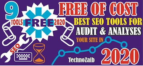 8+ Free of Cost Best 2020 SEO Tools for website Audit & analyses