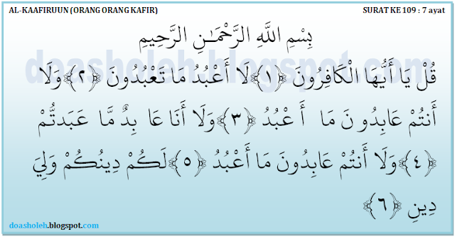 Surat Al Kafiruun Lengkap Dengan Terjemahannya