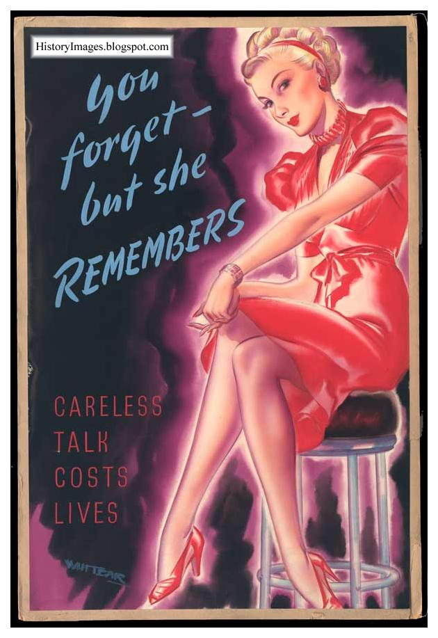 "Careless Talk costs lives. ""You forgot, she remembers"""